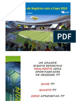 """Segunda apresentação do projeto """"Sebrae na Copa 2014"""""""