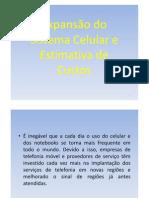 8532-EXPANSÃO_DA_TELEFONIA_CELULAR_E_ESTIMATIVA_DE_CUSTOSppt