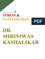 Yoga Karma Stress and Namasmaran Dr. Shriniwas Kashalikar