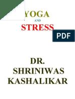 YOGA AND STRESS DR. SHRINIWAS KASHALIKAR