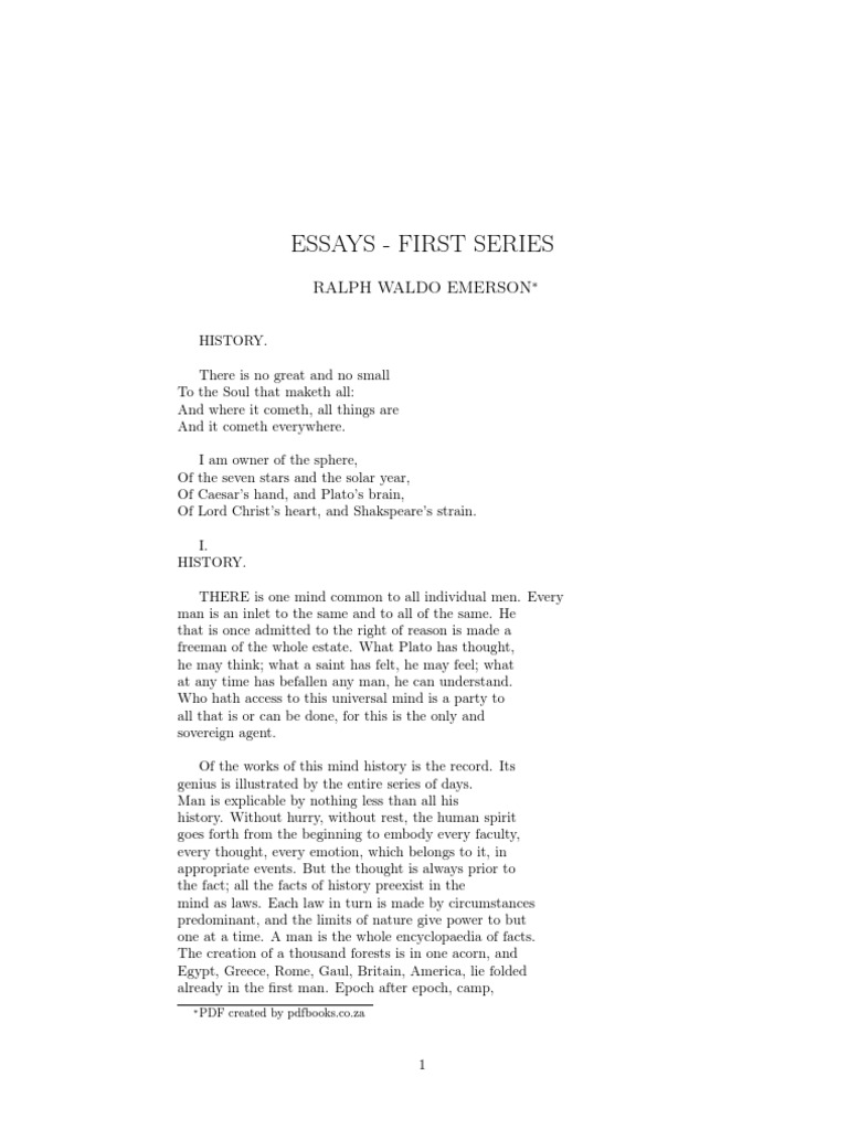 emerson essays first series history Essays: first series, is a series of essays written by ralph waldo emerson, published in 1841, concerning transcendentalism this book contains.