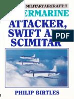 Postwar 7 Super Marine Attacker, Swift and Scimitar