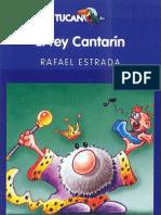 El rey Cantarín - Rafael Estrada (1er Cap)