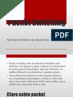 Packet Switching - Prezantim