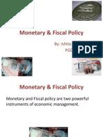 Monetary and Fiscal Policy -Ishita
