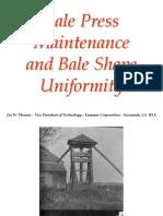 Bale Press Maintenance and Bale Shape