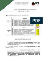 6º PERÍODO - CRONOGRAMA DE ATIVIDADES - 2º sem. 2008