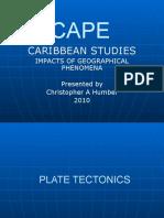 CARIBBEAN STUDIES  IMPACTS OF GEOGRAPHICAL PHENOMENA