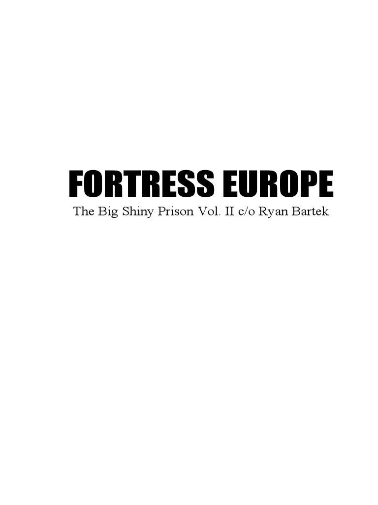 2d65e2f11e FORTRESS EUROPE by Ryan Bartek