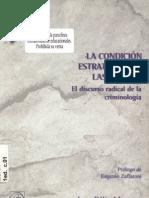 Marteau, Juan - La Condicion Estrategica de Las Normas. El Discurso Radical de La Criminologia