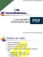 A 1ª Lei da Termodinâmica - Transformações Gasosas