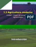 AGRICULTURA MODERNA - ORIGEN DE PENSAMIENTO AGROECOLÓGICO