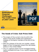 Current Multinational Financial Crisis