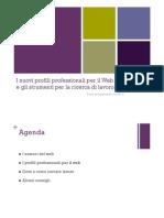 I nuovi profili professionali per il Web e gli strumenti per la ricerca di lavoro online