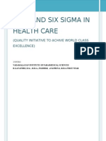 Lean and Six Sigma in Health Care