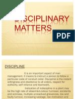 Disciplinary matters
