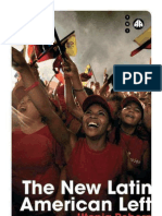 The New Latin American Left - Utopia Reborn
