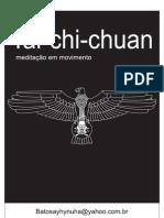 Tai Chi Chuan  Meditação em Movimento - Batosay Keigyn Hymuha