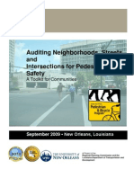 Auditing Neighborhoods, Streets and Intersections for Pedestrian Safety