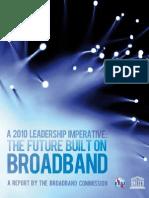 A 2010 Leadership Imperative- The Future Built on Broadband