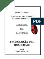 ANTOLOGÍA DE TECNOLOGÍA DEL HOSPEDAJE 11º