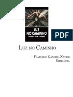 347 - Luz No Caminho - (Chico Xavier - Emmanuel)