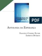 387 - (Chico Xavier - Espíritos Diversos) - Antologia da Esperança