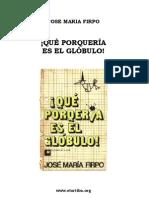 Firpo, Jose Maria - Que Porqueria Es El Globulo