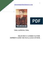 300 - (Chico Xavier Lineu de Paula Leão Junior) -  Vida Além da Vida