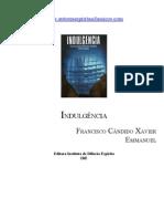315 - Indulgência - (Chico Xavier - Emmanuel)