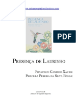 219 - Presença de Laurinho - (Chico Xavier - Priscilla Pereira - Laurinho)