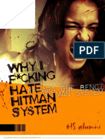 Why I Fucking Hate HS by Hitman System