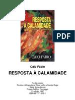 Caio Fábio - Resposta à Calamidade