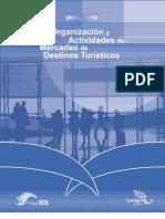 Organización y actividades de mercadeo de destinos turísticos