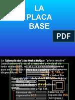La Placa Base