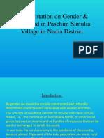 A presentation on Gender & livelihood in Paschim Simulia Village in Nadia District