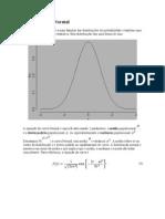 A distribuição Normal
