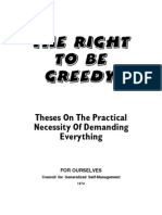 The Right To Be Greedy