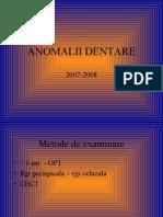 ANOMALII DENTARE 2007