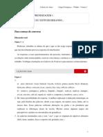 2010 - Caderno do Aluno - Ensino Médio - 3º Ano - Língua Portuguesa e Literatura - Vol. 1