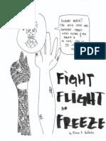 Fight, Flight, or Freeze/ Individual Anthology