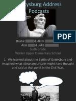 Gettysburg Address Student School Board Presentation