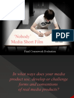 A2 Media 'Nobody' Final Evaluation