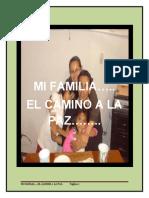 Mi Familia ..El Camino a La Paz
