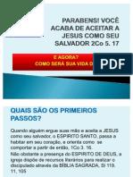 PARABENS VOCÊ ACABA DE ACEITAR A JESUS COMO