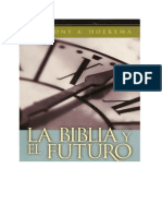 Antony.A Hoekema -  La Biblia Y El Futuro
