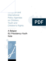 The European and International Policy Agendas on Children, Youth and Children's Rights. A Belgian EU Presidency-Youth Note