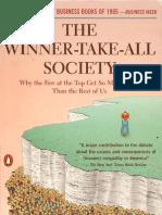 The Winner Take All Society