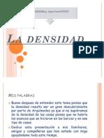 La Densidad 2