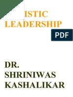 Holistic Leadership Dr Shriniwas Kashalikar